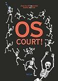 """Afficher """"Os court !"""""""