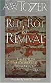 Rut, Rot or Revival: The Condition of the Church