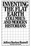 img - for Inventing the Flat Earth: Columbus and Modern Historians book / textbook / text book