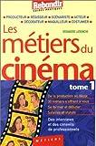 echange, troc Latronche - Métiers du cinéma, tome 1