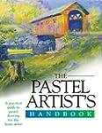 The Pastels Artist's Handbook