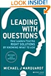 Leading with Questions: How Leaders F...