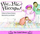 Hic...Hic... Hiccups! (Little Library Reading Kit) (0521578701) by Dianne Hofmeyr