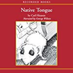 Native Tongue | Carl Hiaasen