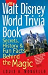 The Walt Disney World Trivia Book: Se...