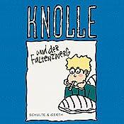 Knolle und der Faltenzwerg (Knolle 8) | Gertrud Schmalenbach