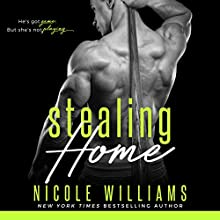 Stealing Home | Livre audio Auteur(s) : Nicole Williams Narrateur(s) : Lauren Sweet