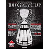 CFL 100th Grey Cup Special Edition