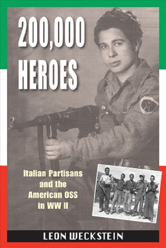 Image of 200,000 Heroes: Italian Partisans and the American OSS in WWII
