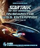 Star Trek: The Next Generation: on Board the U.S.S. Enterprise (Start Trek the Next Generation)