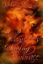 A Vampire's Saving Embrace (Book 1) (Supernatural Desire Series)