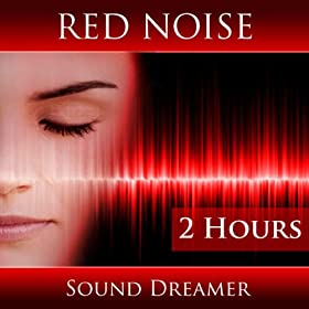 Red Noise (2 Hours)