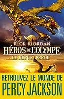 H�ros de l'Olympe - tome 1 : Le h�ros perdu
