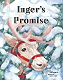 INGER'S PROMISE Trustworthy Leadership Children's Picture Book (Life Skills Childrens eBooks Fully Illustrated Version)