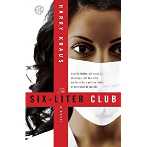The Six-Liter Club: A Novel
