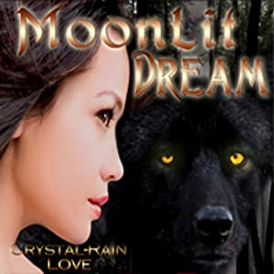 Moonlit Dream | [Crystal-Rain Love]