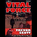 Vital Force: Jake Adams, Book 4 (       UNABRIDGED) by Trevor Scott Narrated by Terry Rose