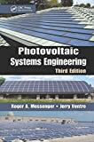img - for Photovoltaic Systems Engineering, Third Edition by Roger A. Messenger (2010-02-26) book / textbook / text book