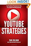 YouTube Strategies: Making And Marketing Online Video