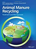 img - for By Sven G. Sommer Animal Manure Recycling: Treatment and Management (1st Frist Edition) [Hardcover] book / textbook / text book