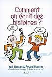 vignette de 'Comment on écrit des histoires ? (Yaël Hassan)'