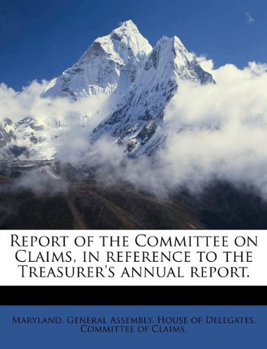 Report of the Committee on Claims, in reference to the Treasurer's annual report.