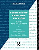 img - for Twentieth-Century Fiction: From Text to Context (Interface) book / textbook / text book
