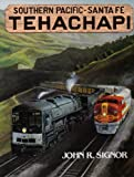 Tehachapi, Southern Pacific - Santa Fe