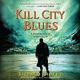Kill City Blues: Sandman Slim, Book 5 (Unabridged)