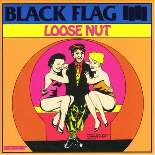 BLACK FLAG - LOOSE NUT - LP