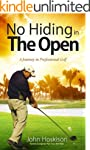 No Hiding in The Open: A Journey in P...