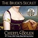 The Bride's Secret: The Brides of Bath, Book 3 Audiobook by Cheryl Bolen Narrated by Rosalind Ashford