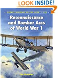 Reconnaissance and Bomber Aces of World War 1 (Aircraft of the Aces)