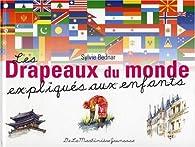 Drapeaux Du Monde Avec Leurs Noms