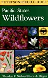 Search : A Field Guide to Pacific States Wildflowers: Washington, Oregon, California and adjacent areas (Peterson Field Guide)