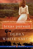 Texas Pursuit: Lone Star Intrigue #2 (0061493252) by Smith, Debra White