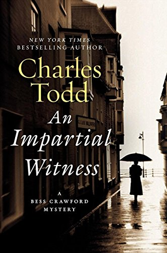 Image of An Impartial Witness: A Bess Crawford Mystery (Bess Crawford Mysteries)