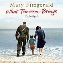 What Tomorrow Brings (       UNABRIDGED) by Mary Fitzgerald Narrated by Penelope Freeman