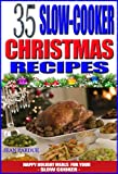 35 Slow Cooker Christmas Recipes - Happy Holiday Meals for Your Slow Cooker