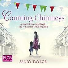 Counting Chimneys | Livre audio Auteur(s) : Sandy Taylor Narrateur(s) : Rebecca Courtney