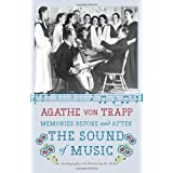 Memories Before and After the Sound of Music: An Autobiography ~ Agathe Trapp