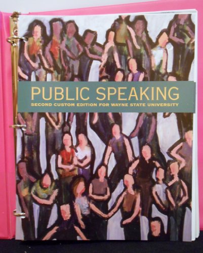 Public Speaking (Second Custom Edition for Wayne State University)