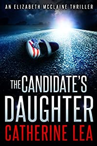 The Candidate's Daughter by Catherine Lea ebook deal