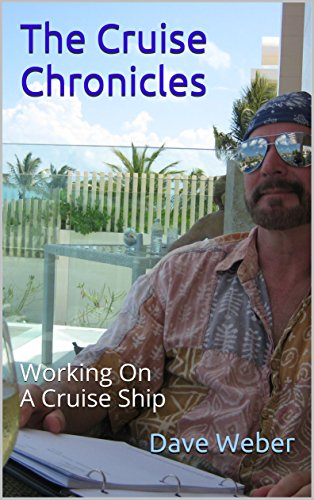 the-cruise-chronicles-working-on-a-cruise-ship-english-edition