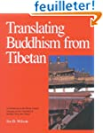 Translating Buddhism From Tibetan: An...