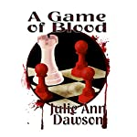 A Game of Blood | Julie Ann Dawson