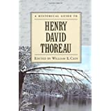 A Historical Guide to Henry David Thoreau (Historical Guides to American Authors) ~ William E. Cain