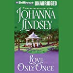 Love Only Once: A Malory Novel | Johanna Lindsey