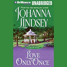 Love Only Once: A Malory Novel (       UNABRIDGED) by Johanna Lindsey Narrated by Laural Merlington