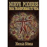 Nueve Poderes Para Transformar Tu Vida (Spanish Edition) ~ Nicol�s N�bile